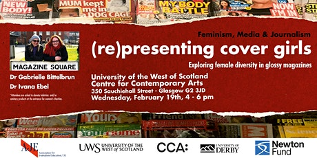 (Re) presenting cover girls exploring female diversity in glossy magazines (UWS/CCA - Glasgow)) tickets