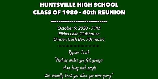 Huntsville High School - Class of 1980 - Reunion