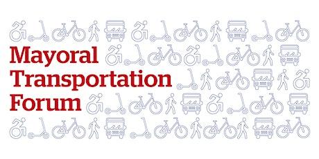Mayoral Transportation Forum tickets