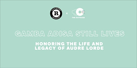 Gamba Adisa Still Lives: Honoring the Life and Legacy of Audre Lorde tickets