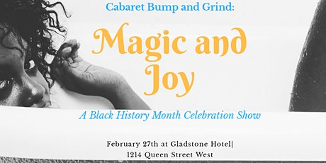 Cabaret Bump and Grind: Magic and Joy tickets