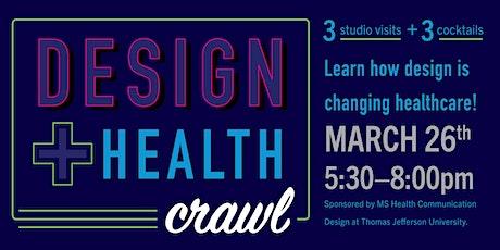 DESIGN + HEALTH CRAWL tickets