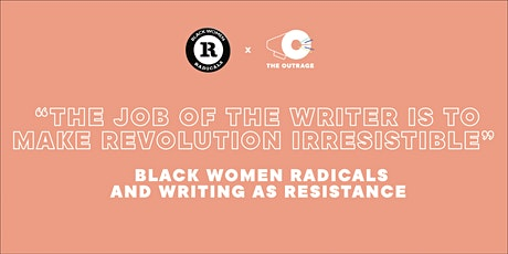 Black Women Radicals and Writing as Resistance tickets
