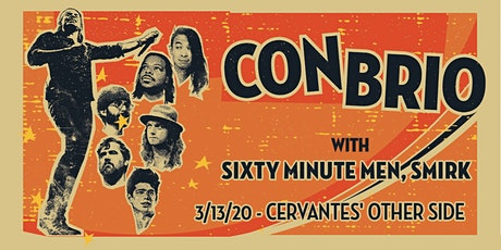 Con Brio w/ Sixty Minute Men, Smirk tickets