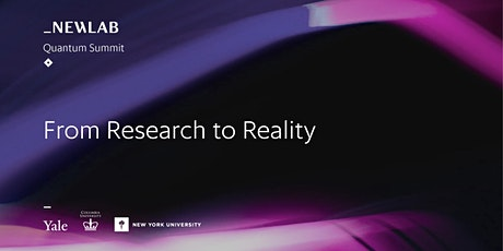 Quantum Summit: From Research to Reality tickets