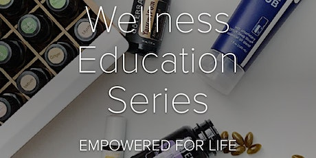 Wellness Education Series tickets