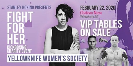 Fight For Her Yellowknife Charity Kickboxing for the YK Women's Society tickets