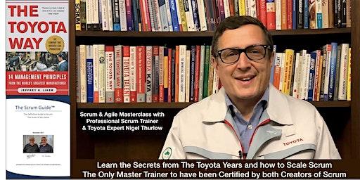 Scrum Masterclass with Nigel Thurlow, Creator of Scrum The Toyota Way