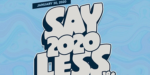 Say Less Back To School Party (18+) @ The Grand Nightclub 01/30/2020