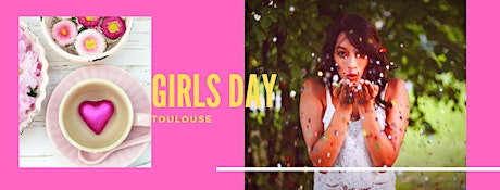 Girls Day Toulouse #1 billets