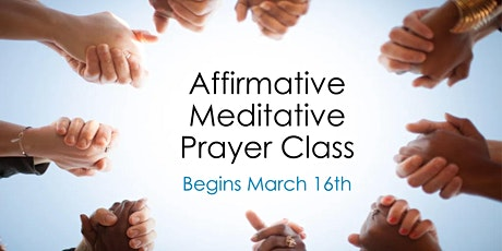 Affirmative Meditative Prayer Class tickets
