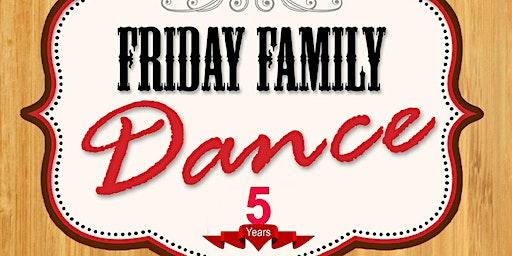 Friday Family Dance