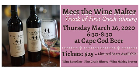 Meet the Wine Maker: Frank of First Crush Winery! tickets