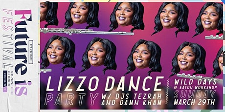 Future Is Festival: Lizzo Dance Party w/ DJs Tezrah and Damn Kham tickets