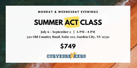 Summer ACT Class on Monday & Wednesday Evenings tickets