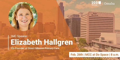 1 Million Cups with Elizabeth Hallgren, Mission Direct Primary Care tickets