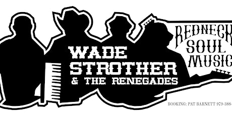 Wade Strothers & The Renegades tickets