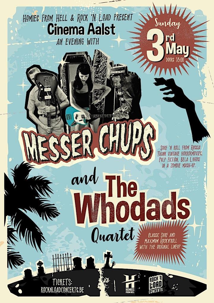 Afbeelding van MESSER CHUPS / The Whodads // Cinema, Aalst