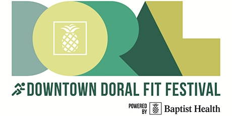 Downtown Doral Fit Festival presented by Baptist Health tickets