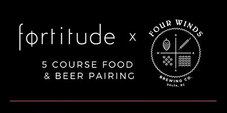 Fortitude x Four Winds Brewmasters Dinner tickets