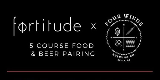Fortitude x Four Winds Brewmasters Dinner