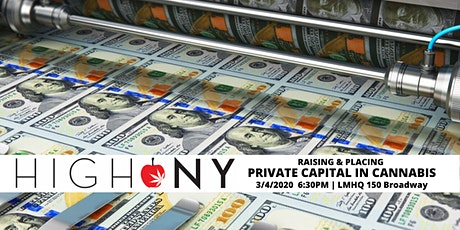 High NY: Raising & Placing Private Capital in Cannabis tickets
