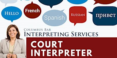 CBIS Court Interpreter Info Session tickets