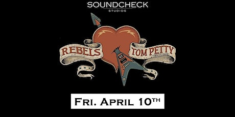 The Rebels (Tom Petty Tribute) at Soundcheck Studios tickets
