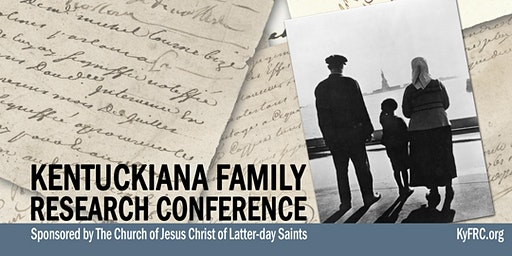 Kentuckiana Family Research Conference 2020