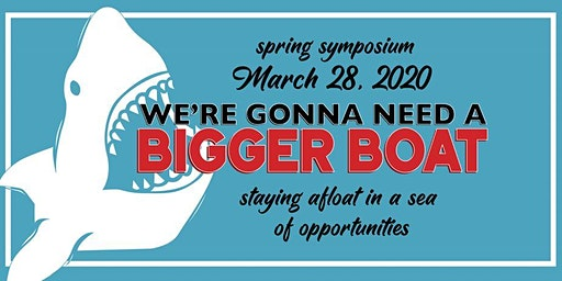 URI SWMS Spring Symposium 2020: We're Gonna Need a Bigger Boat