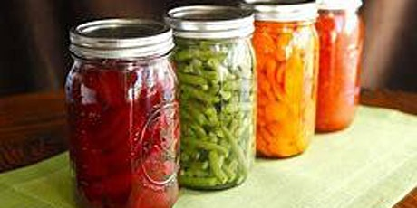 Canning Food Preservation Workshop tickets