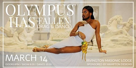 Olympus Has Fallen. Drag & Dance Party tickets