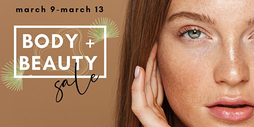 2020 Body + Beauty Spring Sale - Skin Perfect Glendora