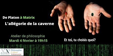De Platon à Matrix : l'allégorie de la caverne billets