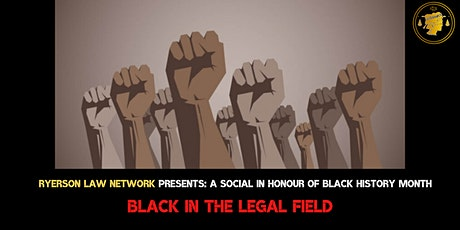 Black History Month Social: Black in the Legal Field tickets