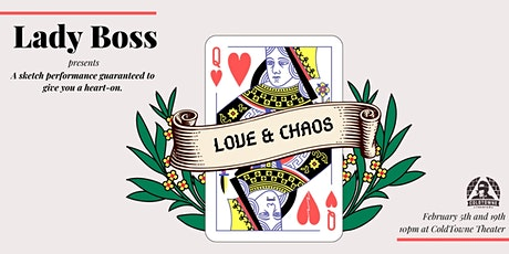 Lady Boss: Romance & Chaos feat. Have it All...or Don't! tickets