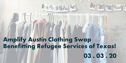 Amplify Austin Clothing Swap Benefitting RST