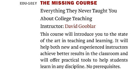 """Reading Group: """"The Missing Course"""" by David Gooblar tickets"""