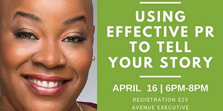 Using Effective PR to Tell your Story with Ann Marie Sorrell tickets