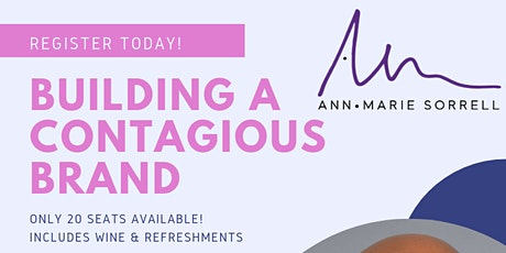 Building a Contagious Brand with Ann Marie Sorrell tickets