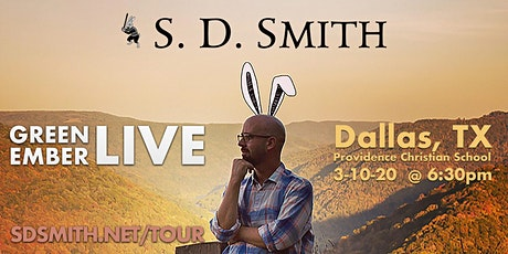 S. D. Smith's Green Ember LIVE - Dallas, TX **Limited Tickets** tickets