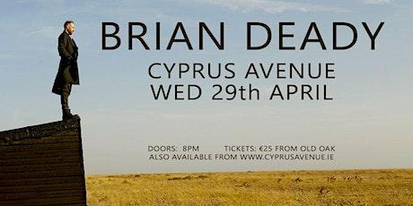 Brian Deady tickets