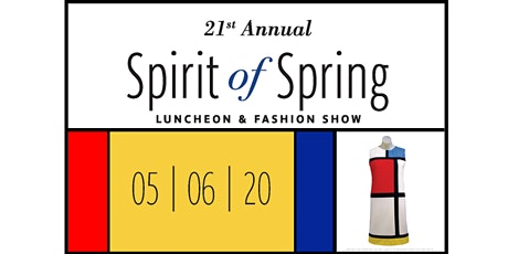 21st Annual Spirit of Spring Luncheon and Fashion Show tickets