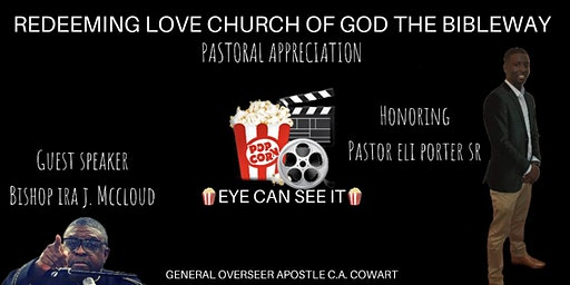 Redeeming Love Church of God the Bibleway  —  Pastoral Appreciation