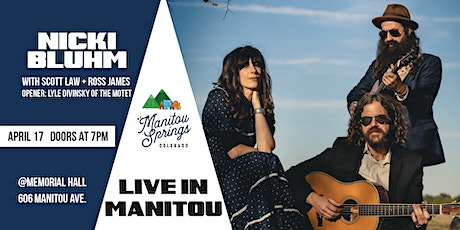 Nicki Bluhm Trio ft. Scott Law & Ross James w/ Lyle Divinsky (of The Motet) Live in Manitou tickets