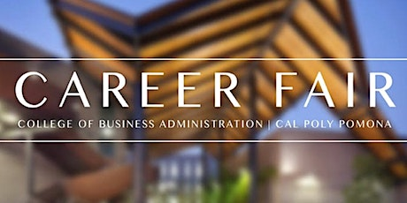 Cal Poly Pomona College of Business Spring 2020 Career Fair Registration tickets