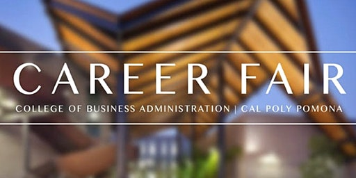 Cal Poly Pomona College of Business Spring 2020 Career Fair Registration
