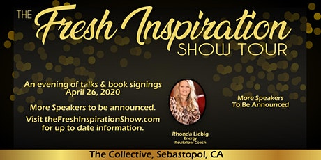 The Fresh Inspiration Show - Sonoma County, CA - 04/26/20 tickets