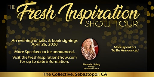 The Fresh Inspiration Show - Sonoma County, CA - 04/26/20