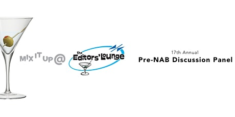 17th Annual Pre-NAB Discussion Panel! tickets